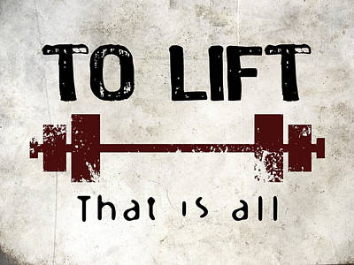 To Lift That Is All Poster