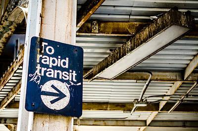 To Rapid Transit Poster