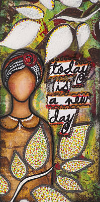Poster featuring the mixed media Today Is A New Day by Stanka Vukelic