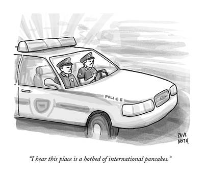 Two Cops Are Driving In A Cop Car Poster by Paul Noth