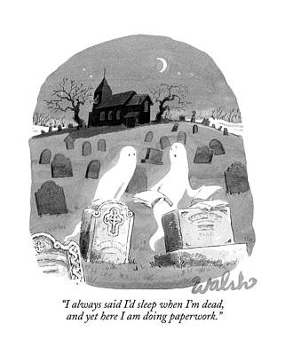 Two Ghosts Talk In A Graveyard.  One Is Holding Poster
