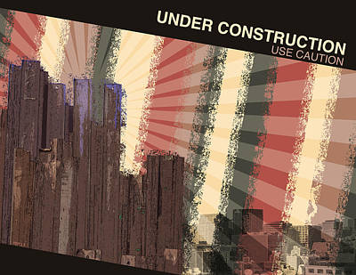 Under Construction Poster by Phil Perkins