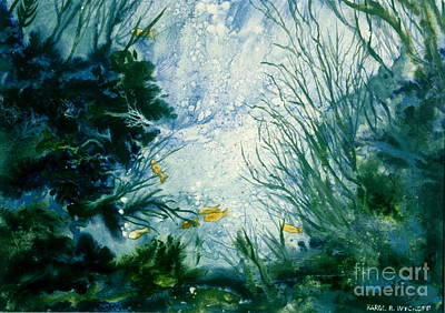Poster featuring the painting Under Water View by Karol Wyckoff