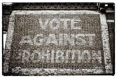 Vote Against Prohibition IIi Poster by John Rizzuto