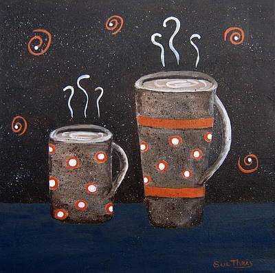 Poster featuring the painting Wake Up And Smell The Coffee by Suzanne Theis