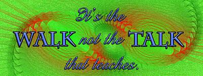 Walk The Walk Poster by Carolyn Marshall