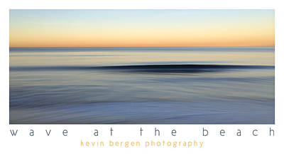 Poster featuring the photograph Wave At The Beach by Kevin Bergen