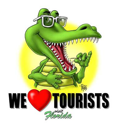 We Love Tourists Gator Poster