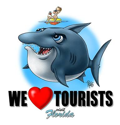 We Love Tourists Shark Poster by Scott Ross