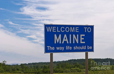 Welcome Sign For Maine Poster by Bill Bachmann