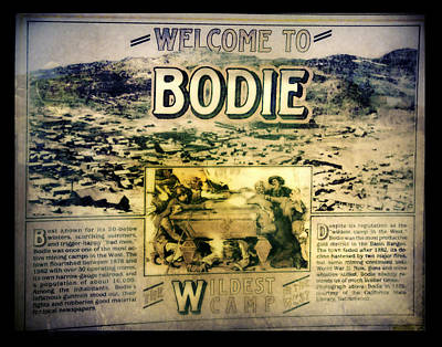 Welcome To Bodie California Poster