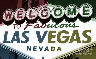 Welcome To Las Vegas Fusion Poster by John Rizzuto