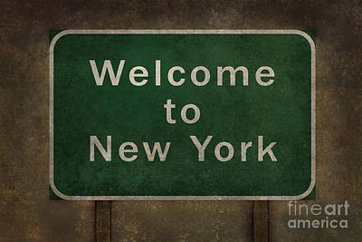 Welcome To New York Highway Road Side Sign Poster by Bruce Stanfield