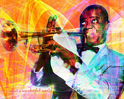 What A Wonderful World Louis Armstrong 20141218 With Text Poster by Wingsdomain Art and Photography