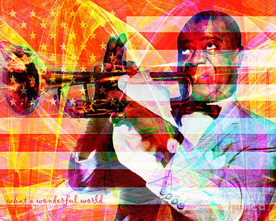 What A Wonderful World Louis Armstrong With Flag 20141218 V1 With Text Poster by Wingsdomain Art and Photography