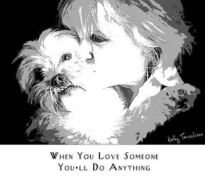 Poster featuring the digital art When You Love Someone by Kathy Tarochione