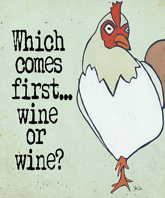 Which Comes First Poster by Shanni Welsh