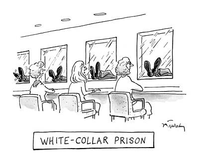 White Collar Prison Poster by Mike Twohy