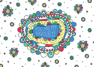 You Are My Favourite Poster by Susan Claire