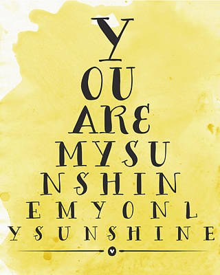 You Are My Sunshine Poster by Natalie Skywalker