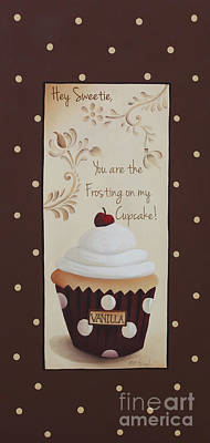 You Are The Frosting On My Cupcake Poster by Catherine Holman