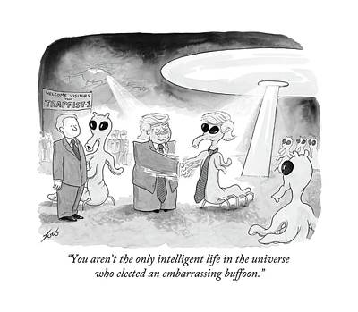 You Aren't The Only Intelligent Life Poster