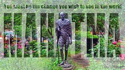 You Must Be The Change You Wish To See In The World Poster by Nishanth Gopinathan