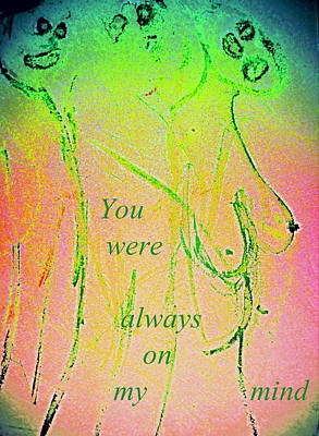 You Were Always On My Mind But Did You Ever Care  Poster by Hilde Widerberg