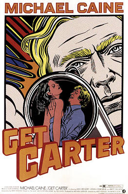 Get Carter, Michael Caine, 1971 Poster by Everett