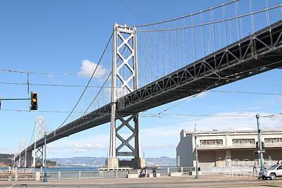 San Francisco Bay Bridge At The Embarcadero . 7d7755 Poster