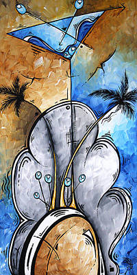 Abstract Martini Tropical Contemporary Original Painting Martini On The Beach By Madart Poster by Megan Duncanson