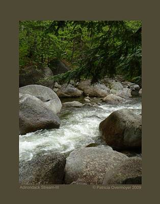 Poster featuring the photograph Adirondack Stream-iii by Patricia Overmoyer
