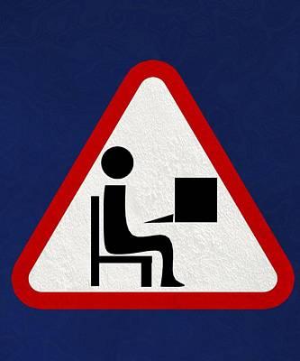 At Work Sign, Artwork Poster by Christian Darkin