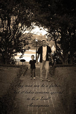 Poster featuring the photograph Be A Dad by Kelly Hazel