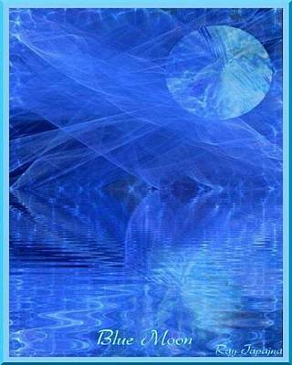 Blue Moon Healing In Blue Poster by Ray Tapajna