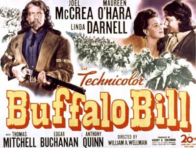 Buffalo Bill, Joel Mccrea, Maureen Poster by Everett