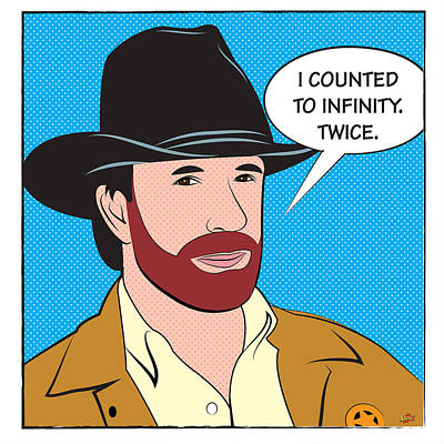 Chuck Norris. I Counted To Infinity. Twice Poster by Yvan Goudard