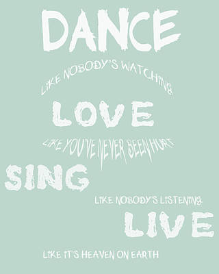 Dance Like Nobody's Watching - Blue Poster by Georgia Fowler