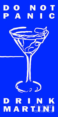 Do Not Panic - Drink Martini - Blue Poster