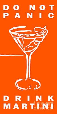 Do Not Panic - Drink Martini - Orange Poster