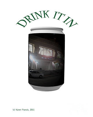 Drink It In Poster by Karen Francis