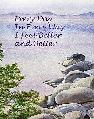 Feel Better Affirmation Poster by Irina Sztukowski