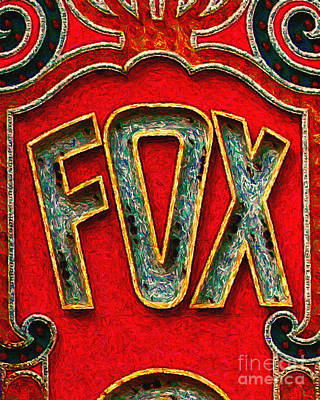Fox Theater Oakland Sign Poster by Wingsdomain Art and Photography