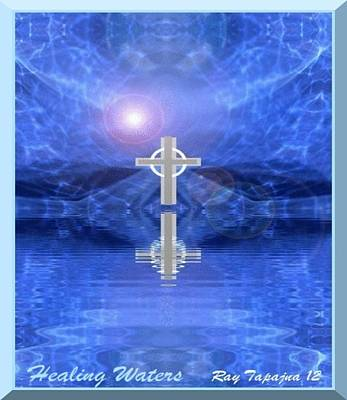 Healing Waters Poster by Ray Tapajna