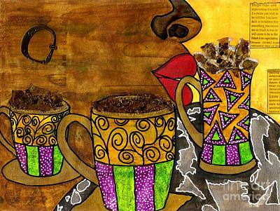 I'll Take Three Cups Of Java Please Poster by Angela L Walker