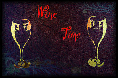 It's Wine Time Poster by Bill Cannon