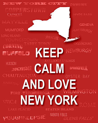 Keep Calm And Love New York State Map City Typography Poster