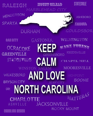 Keep Calm And Love North Carolina State Map City Typography Poster