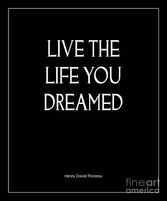 Live The Life You Dreamed Quote Poster