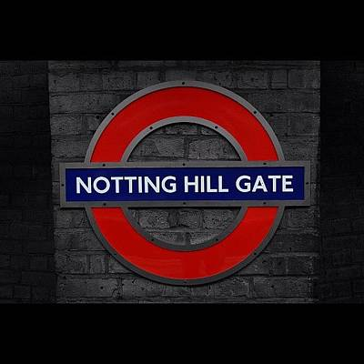 #london #nottinghillgate #underground Poster by Ozan Goren